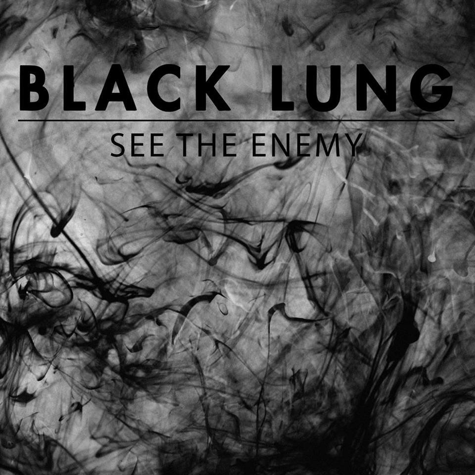 BlackLung-SeeTheEnemy-2016-Cover